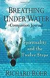 Breathing Under Water: Companion Journal