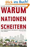 Warum Nationen scheitern: Die Ursprn...