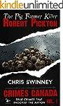 Robert Pickton: The Pig Farmer Serial...