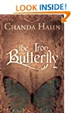 The Iron Butterfly (The Iron Butterfly Series Book 1)
