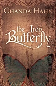 The Iron Butterfly (The Iron Butterfly Series)