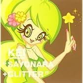SAYONARA/GLITTER