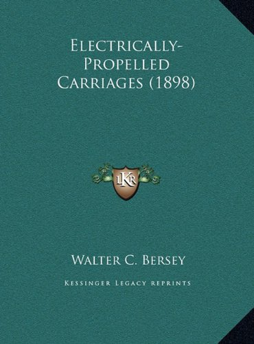 Electrically-Propelled Carriages (1898)