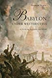 img - for Babylon Under Western Eyes: A Study of Allusion and Myth book / textbook / text book