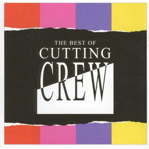 Cutting Crew - Best One Hit Wonders In The World... Ever! - Zortam Music