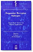 Dopamine Receptor Sub-Types: From Basic Sciences to Clinical Applications (Biomedical and Health Research, Vol. 19) (Biomedical and Health Research, V. 19)