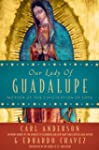 Our Lady of Guadalupe: Mother of the...