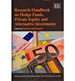 img - for [(Research Handbook on Hedge Funds, Private Equity and Alternative Investments )] [Author: Phoebus Athanassiou] [Apr-2012] book / textbook / text book