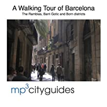 Barcelona Ramblas, Barri Gotic and El Born Tour: A Walking Tour of Barcelona's Historic Old City  by Simon Harry Brooke Narrated by Simon Harry Brooke