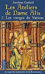 Les  vierges du Vatican