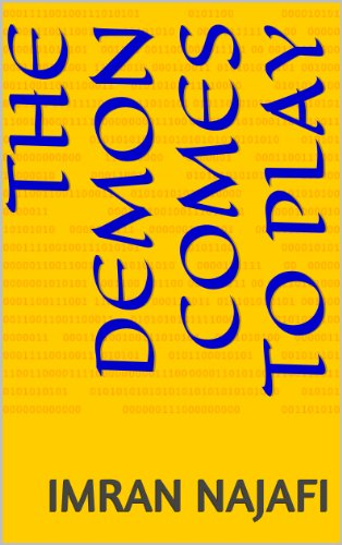 Book: The Demon Comes To Play by Imran Najafi