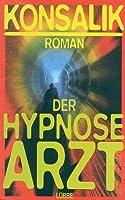 Der Hypnose-Arzt © Amazon