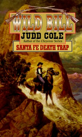 Image for Santa Fe Death Trap (Wild Bill No. 5)