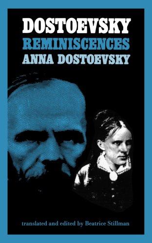 Dostoevsky: Reminiscences, Anna Dostoevsky