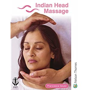 Indian Head Massage: 3 (Paperback)