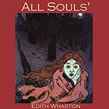 All Souls Audiobook by Edith Wharton Narrated by Cathy Dobson