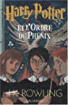 Harry Potter, tome 5 : Harry Potter e...