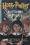 Harry Potter, tome 5 : Harry Potter et l'Ordre du Ph�nix