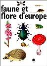 Faune et flore d'Europe par Collectif