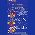 A Season of Angels (       ABRIDGED) by Debbie Macomber Narrated by Kathy Garver