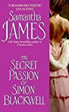 img - for [(The Secret Passion of Simon Blackwell)] [By (author) Samantha James] published on (April, 2007) book / textbook / text book