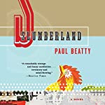 Slumberland: A Novel | Paul Beatty