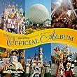The Official Album: Disneyland/Walt Disney World