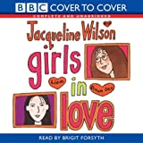 Girls in Love: Complete & Unabridged Jacqueline Wilson