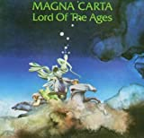 Lord of the Ages by MAGNA CARTA (2007-02-26)