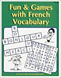 Fun & Games with French Vocabulary