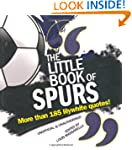 The Little Book of Spurs (Little Book...
