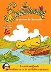 Les Nouvelles aventures de Saturnin :...