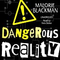 Dangerous Reality Audiobook by Malorie Blackman Narrated by Felix Dexter