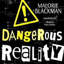 Dangerous Reality | Livre audio Auteur(s) : Malorie Blackman Narrateur(s) : Felix Dexter