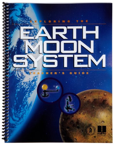 American Educational Exploring The Earth Moon System Teacher's Guide