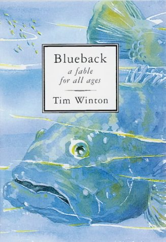 BLUEBACK: A Fable for All Ages [Hardcover] by Winton, Tim