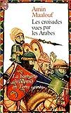 echange, troc Amin Maalouf - Les Croisades vues par les Arabes