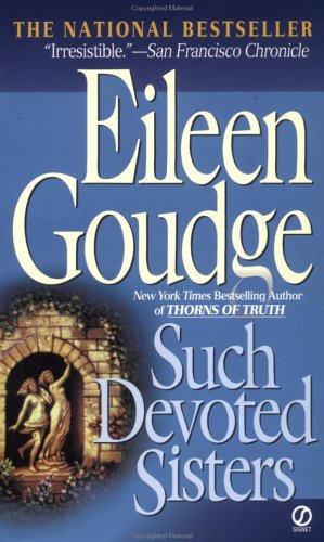 Such Devoted Sisters, Eileen  Goudge