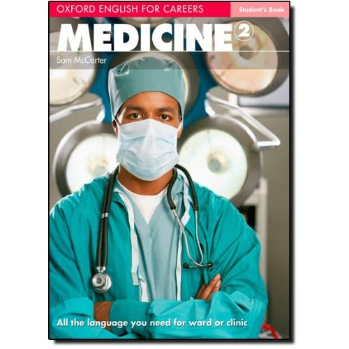 Oxford English for Careers: Medicine 2: Students Book