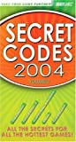 Secret Codes 2004, Volume 2 (v. 2) (0744003970) by BradyGames