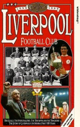 Centenary of Liverpool Fc [VHS]