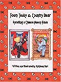 Town Teddy & Country Bear: A Classic Aesop's Fable Retold