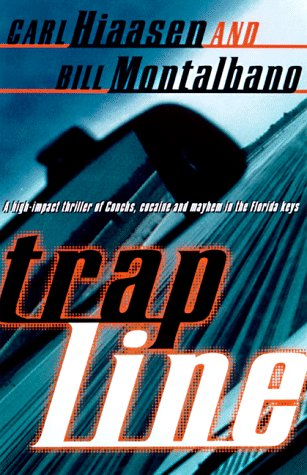 Trap Line (Vintage Crime/Black Lizard), Carl Hiaasen, Bill Montalbano