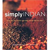 Simply Indian: Sweet and Spicy Recipes from India, Pakistan and East Africaby Tahera Rawji