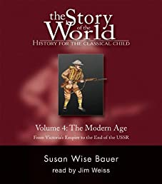 The Story of the World: History for the Classical Child: The Modern Age: Audiobook (Vol. 4)  (Story of the World) (v. 4)