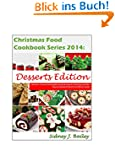 Christmas Food Cookbook Series 2014:...