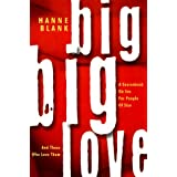 Big Big Love: A Sourcebook on Sex for People of Size and Those Who Love Them ~ Hanne Blank