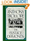 The Eustace Diamonds (Centenary Edition of Anthony Trollope's Palliser Novels)