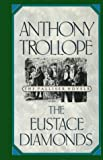 img - for The Eustace Diamonds (Centenary Edition of Anthony Trollope's Palliser Novels) book / textbook / text book