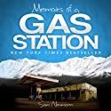 Memoirs of a Gas Station: A Delightfully Awkward Journey Across the Alaskan Tundra (       UNABRIDGED) by Sam Neumann Narrated by Daniel David Shapiro